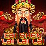 Cai Shen Lai Lai Lai